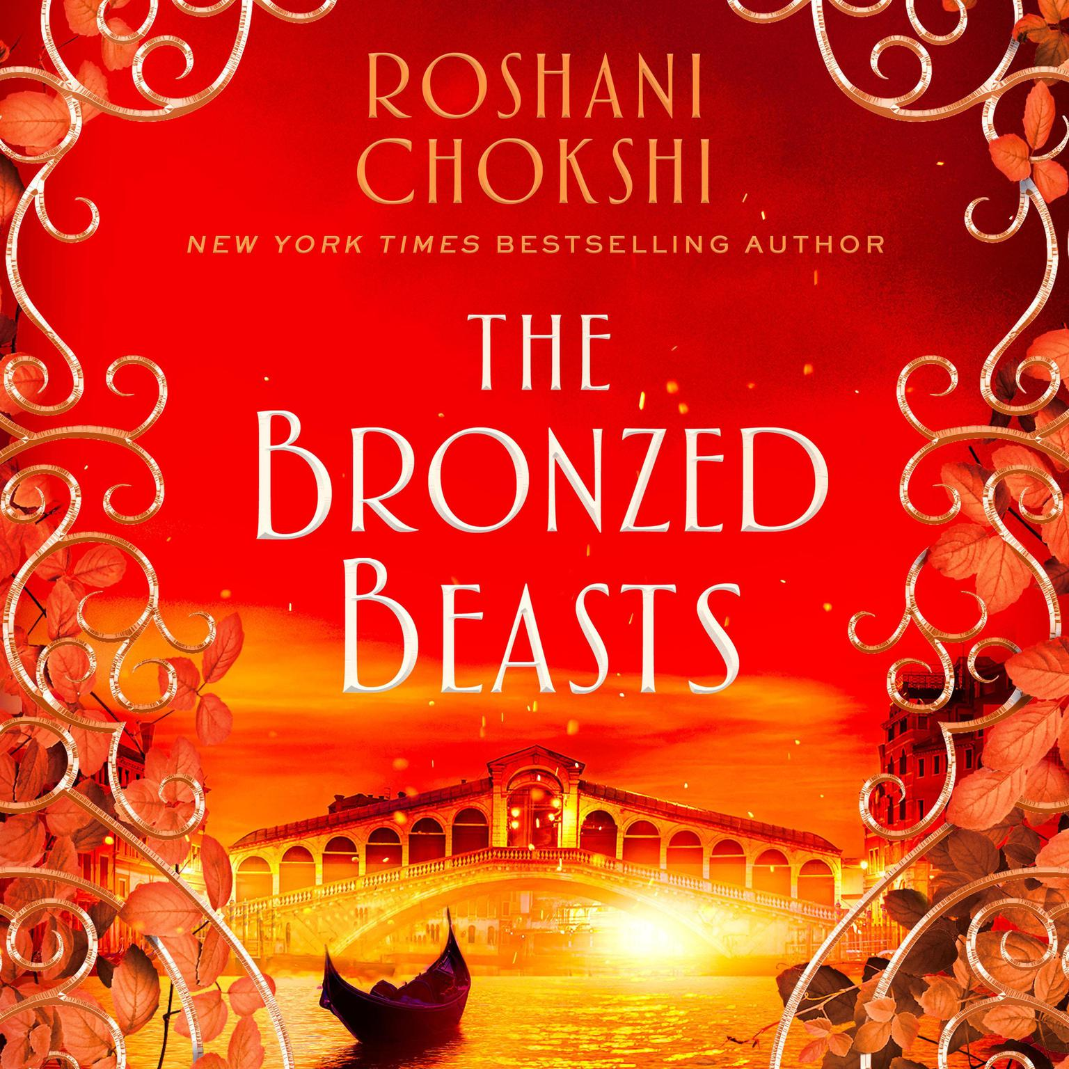 The Bronzed Beasts Audiobook, by Roshani Chokshi