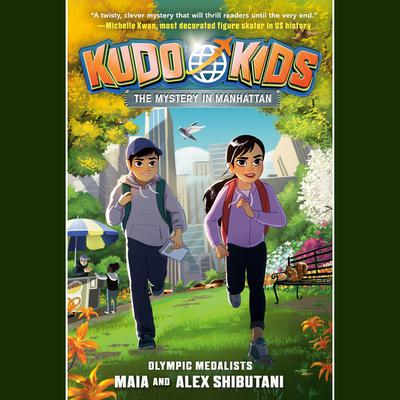 Kudo Kids: The Mystery in Manhattan Audiobook, by Michelle Schusterman