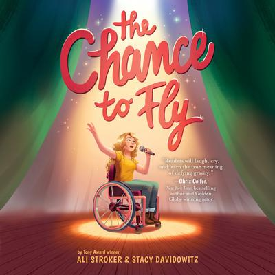 The Chance to Fly Audiobook, by Ali Stroker