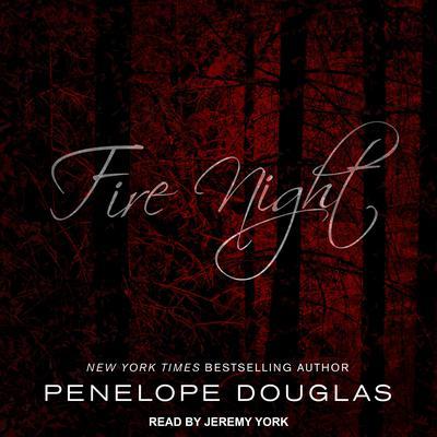 Fire Night Audiobook, by Penelope Douglas