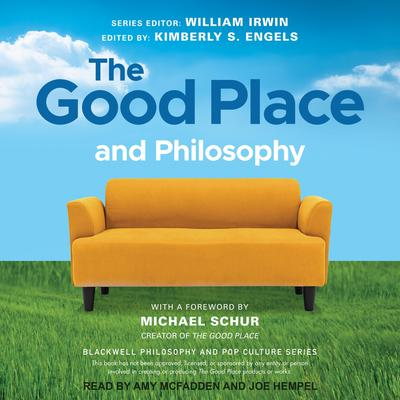 The Good Place and Philosophy: Everything is Forking Fine! Audiobook, by