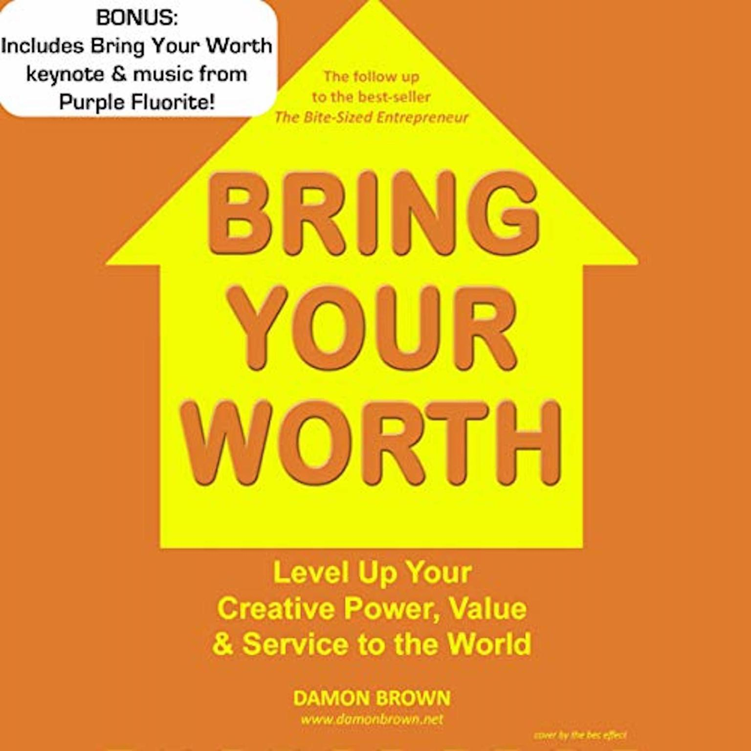 Bring Your Worth Audiobook, by Damon Brown