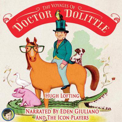 The Voyages of Doctor Dolittle Audiobook, by Hugh Lofting