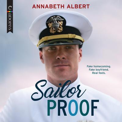 Sailor Proof Audiobook, by Annabeth Albert