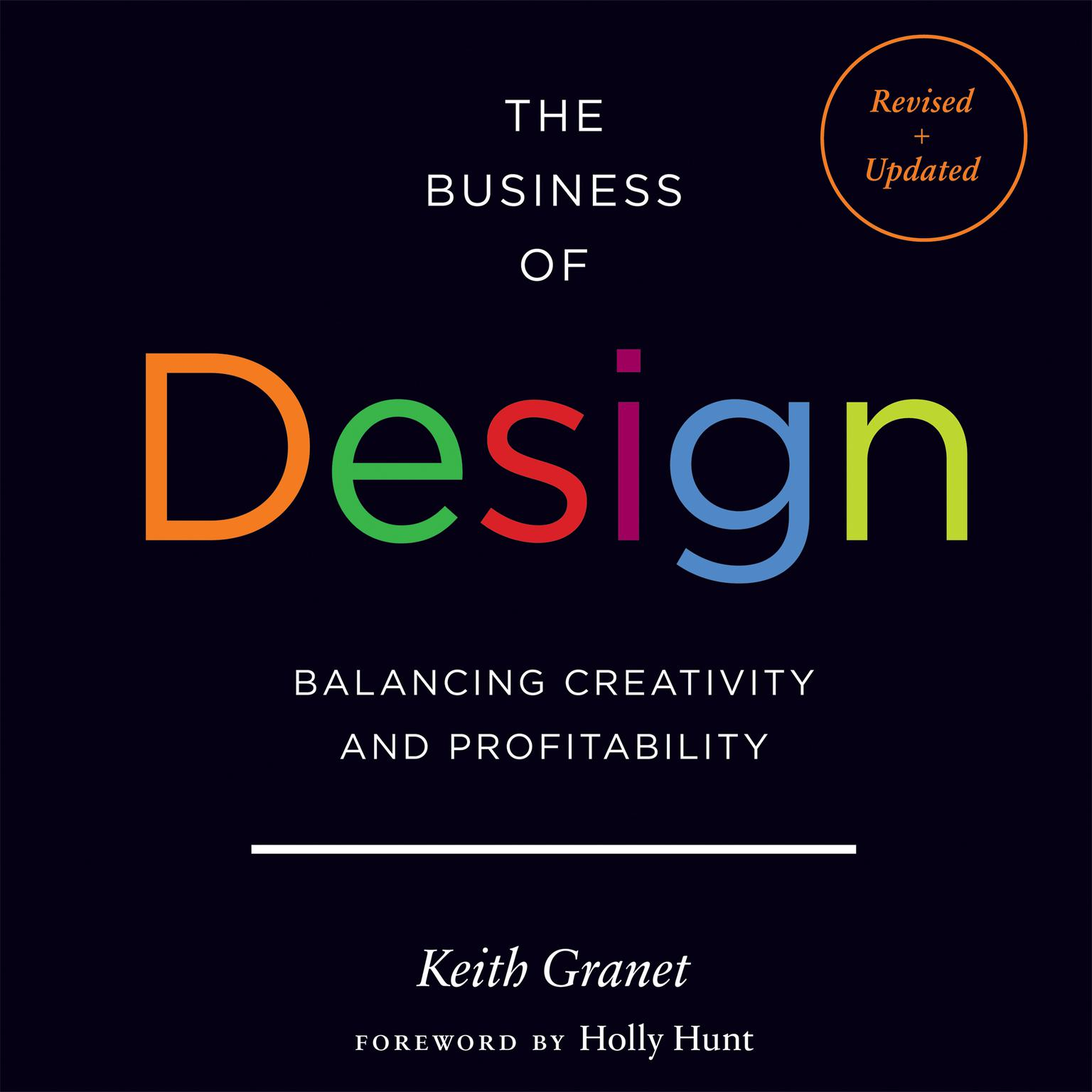 The Business of Design: Balancing Creativity and Profitability Audiobook, by Keith Granet