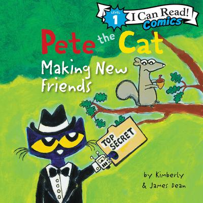Pete the Cat: Making New Friends Audiobook, by