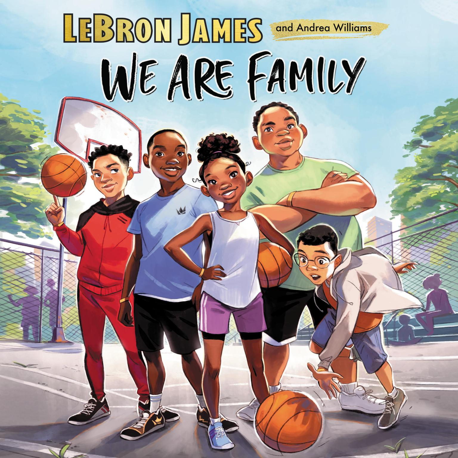 We Are Family Audiobook, by LeBron James