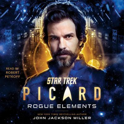 Star Trek: Picard: Rogue Elements Audiobook, by