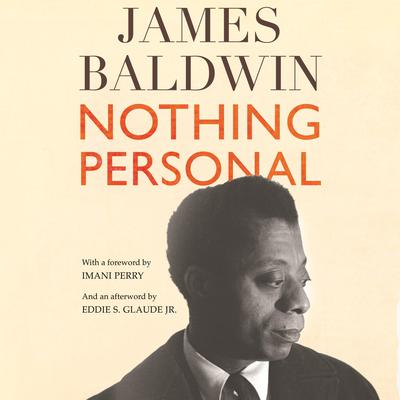 Nothing Personal: An Essay Audiobook, by James Baldwin