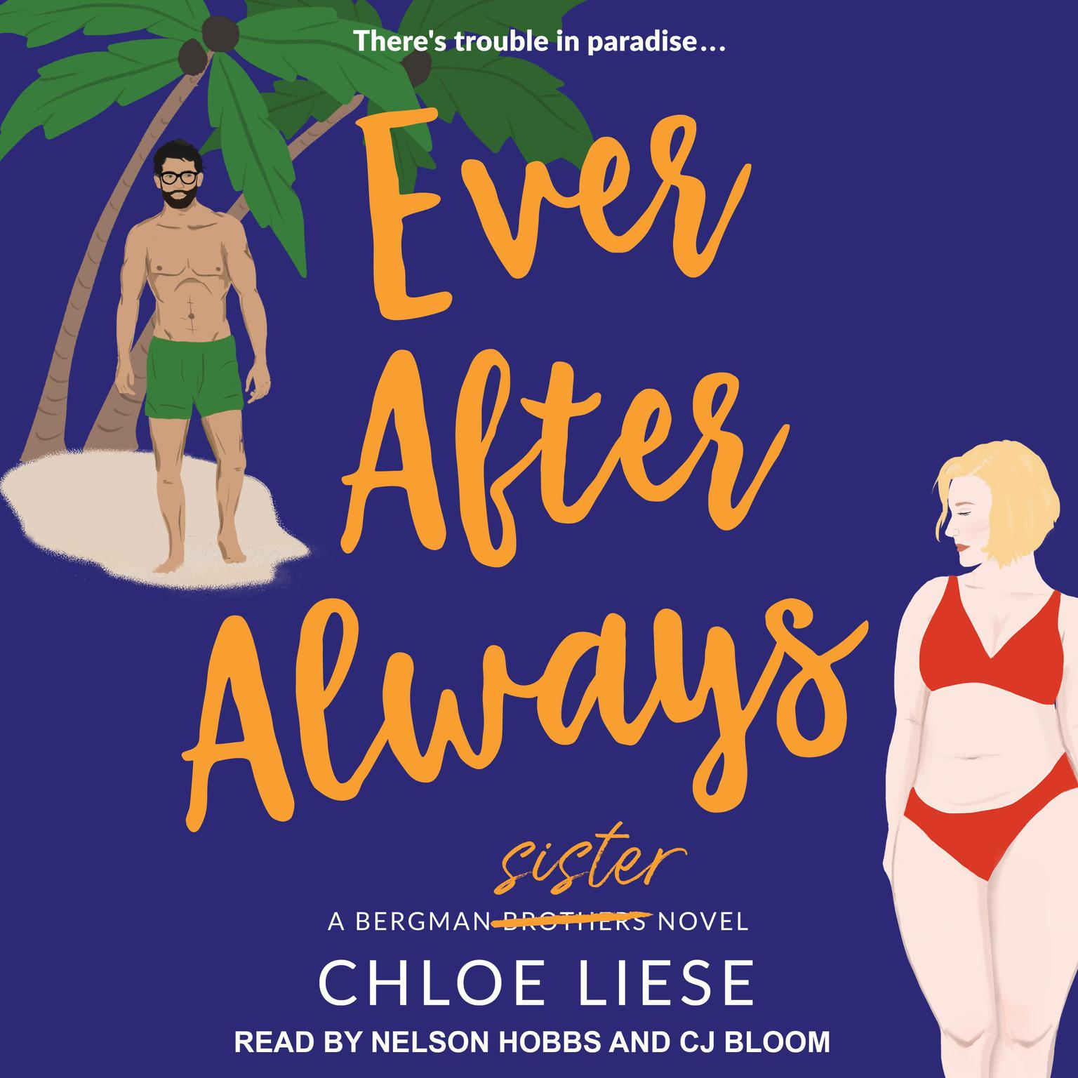 Ever After Always Audiobook, by Chloe Liese
