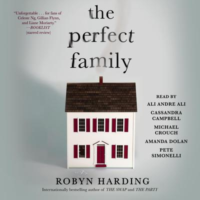 The Perfect Family Audiobook, by Robyn Harding