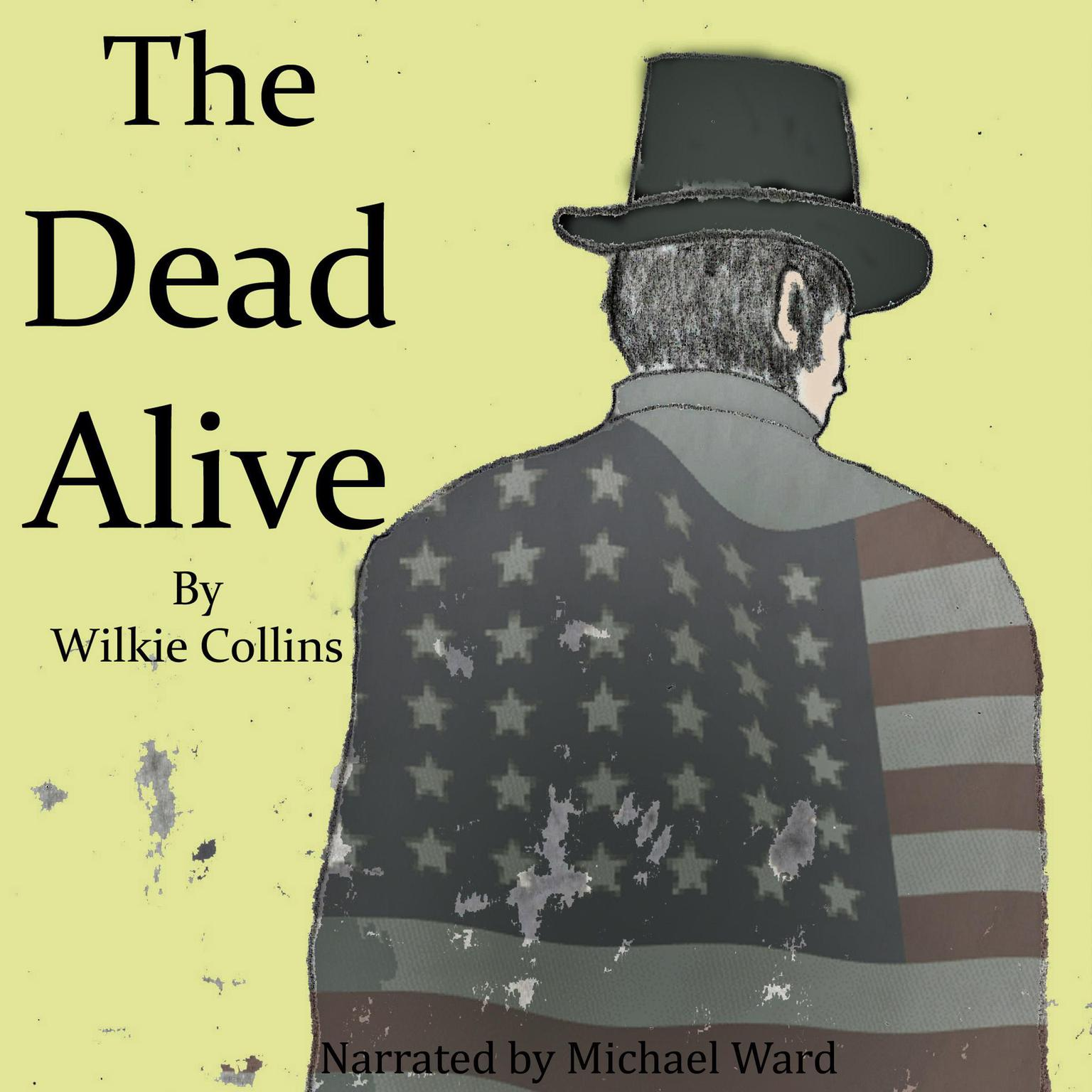 The Dead Alive Audiobook, by Wilkie Collins
