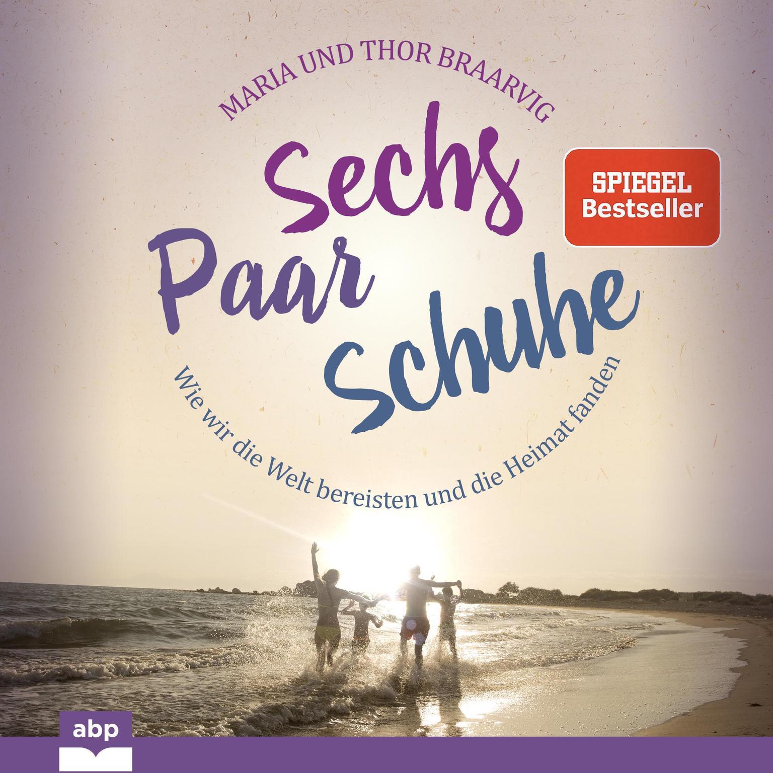 Sechs Paar Schuhe Audiobook, by Maria Braarvig