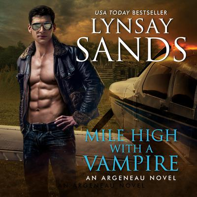 Mile High with a Vampire Audiobook, by Lynsay Sands