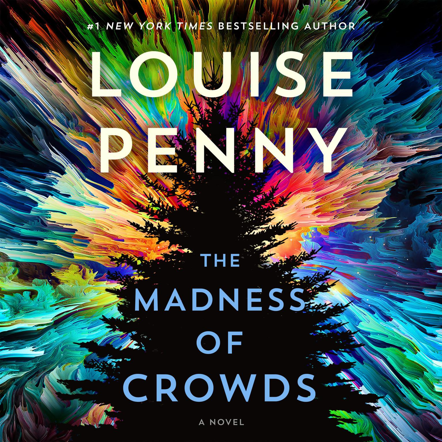 The Madness of Crowds: A Novel Audiobook, by Louise Penny