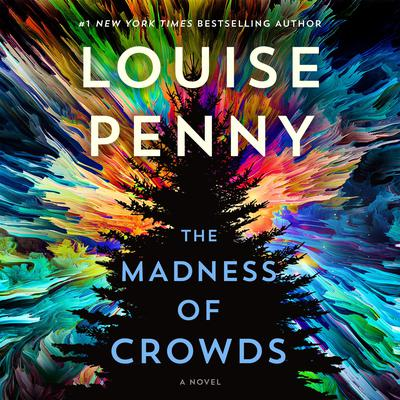 The Madness of Crowds: A Novel Audiobook, by