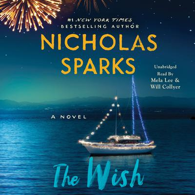 The Wish: A Novel Audiobook, by