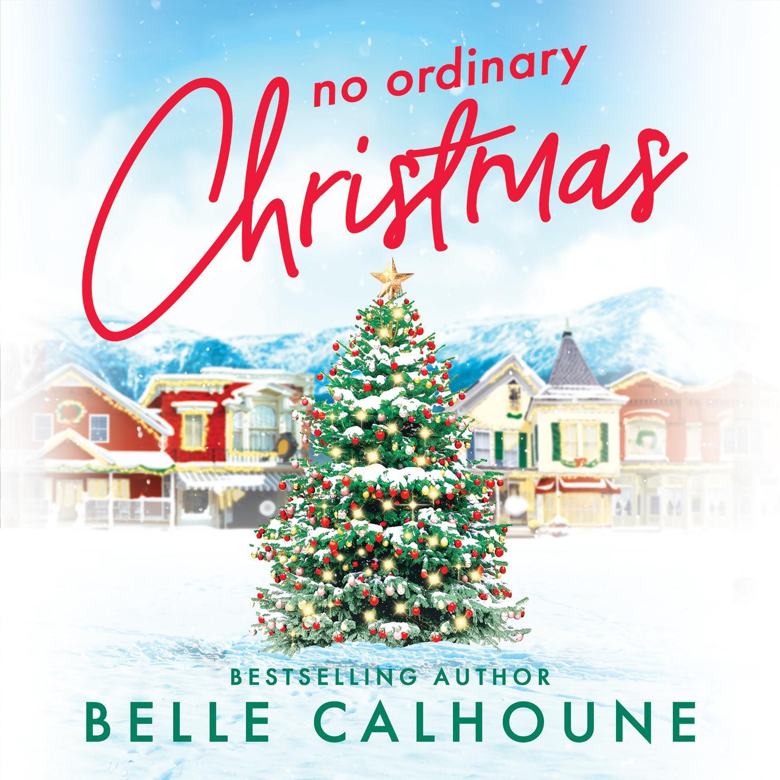 No Ordinary Christmas Audiobook, by Belle Calhoune