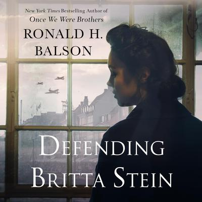 Defending Britta Stein: A Novel Audiobook, by