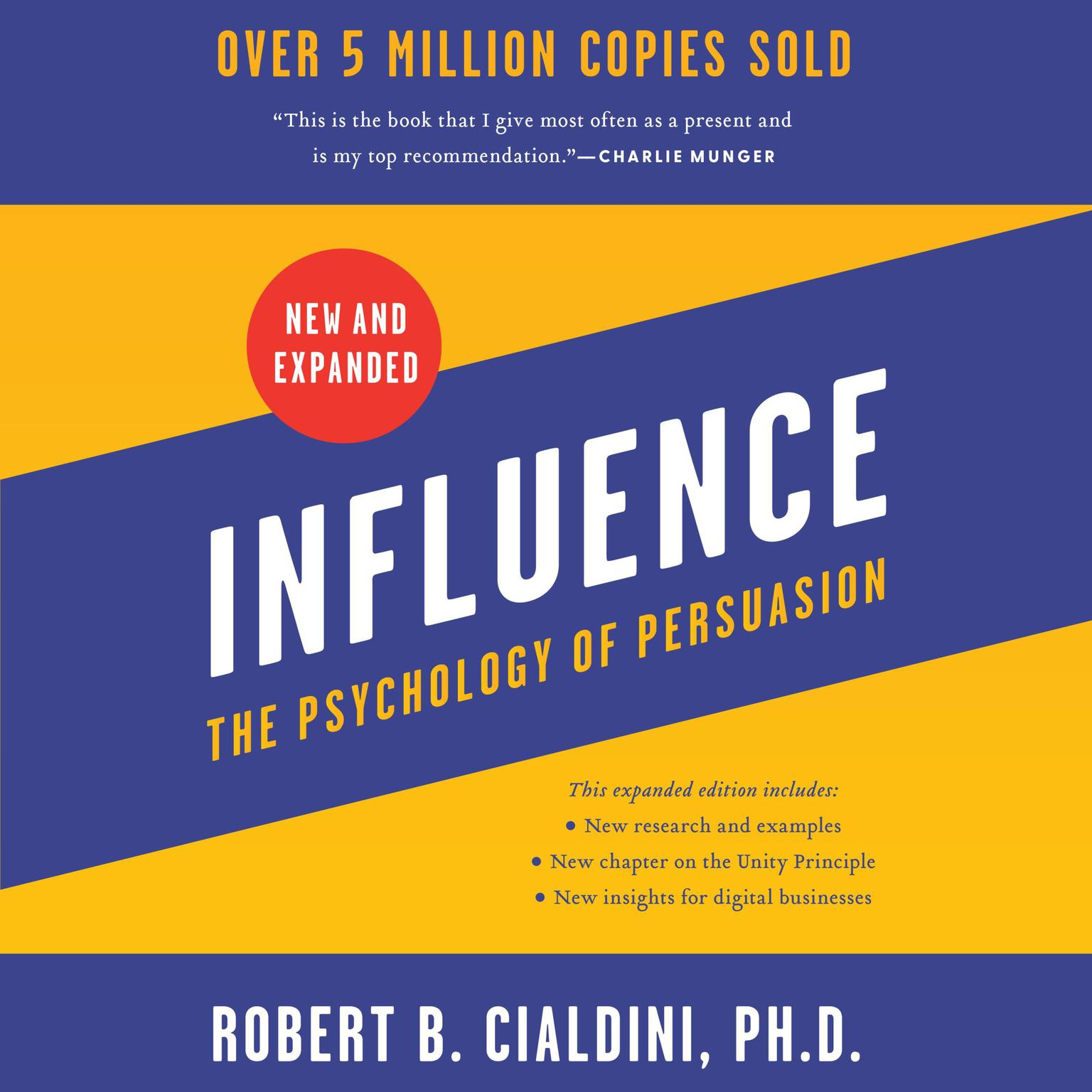 Influence, New and Expanded: The Psychology of Persuasion Audiobook, by Robert B. Cialdini
