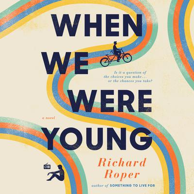 When We Were Young Audiobook, by Richard Roper
