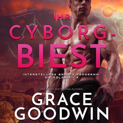 Ihr Cyborg-Biest Audiobook, by