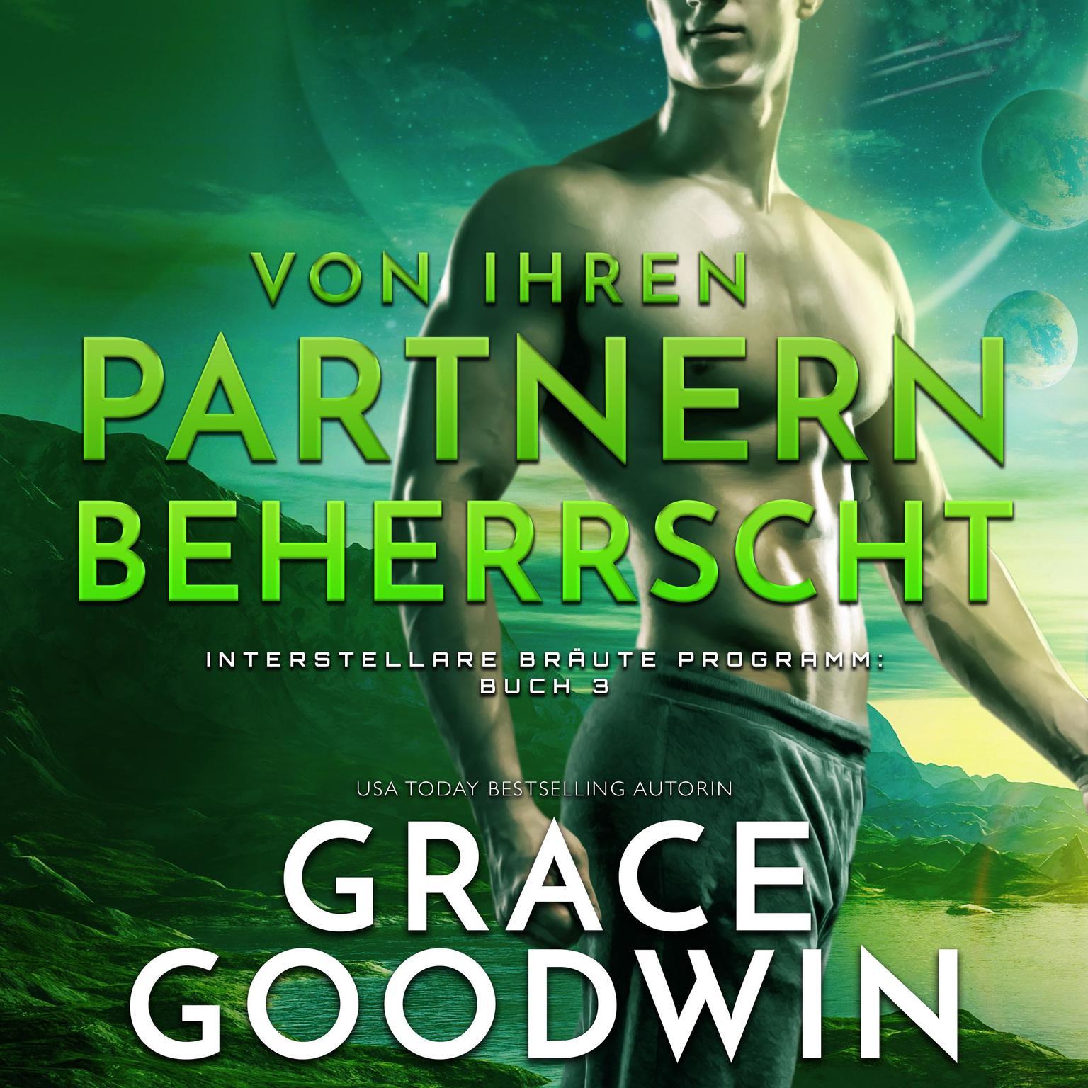 Von ihren Partnern beherrscht Audiobook, by Grace Goodwin