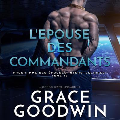 L'Epouse des Commandants Audiobook, by