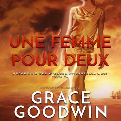 Une Femme Pour Deux Audiobook, by