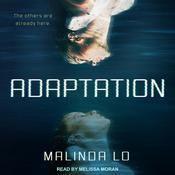 Adaptation Audiobook, by Malinda Lo