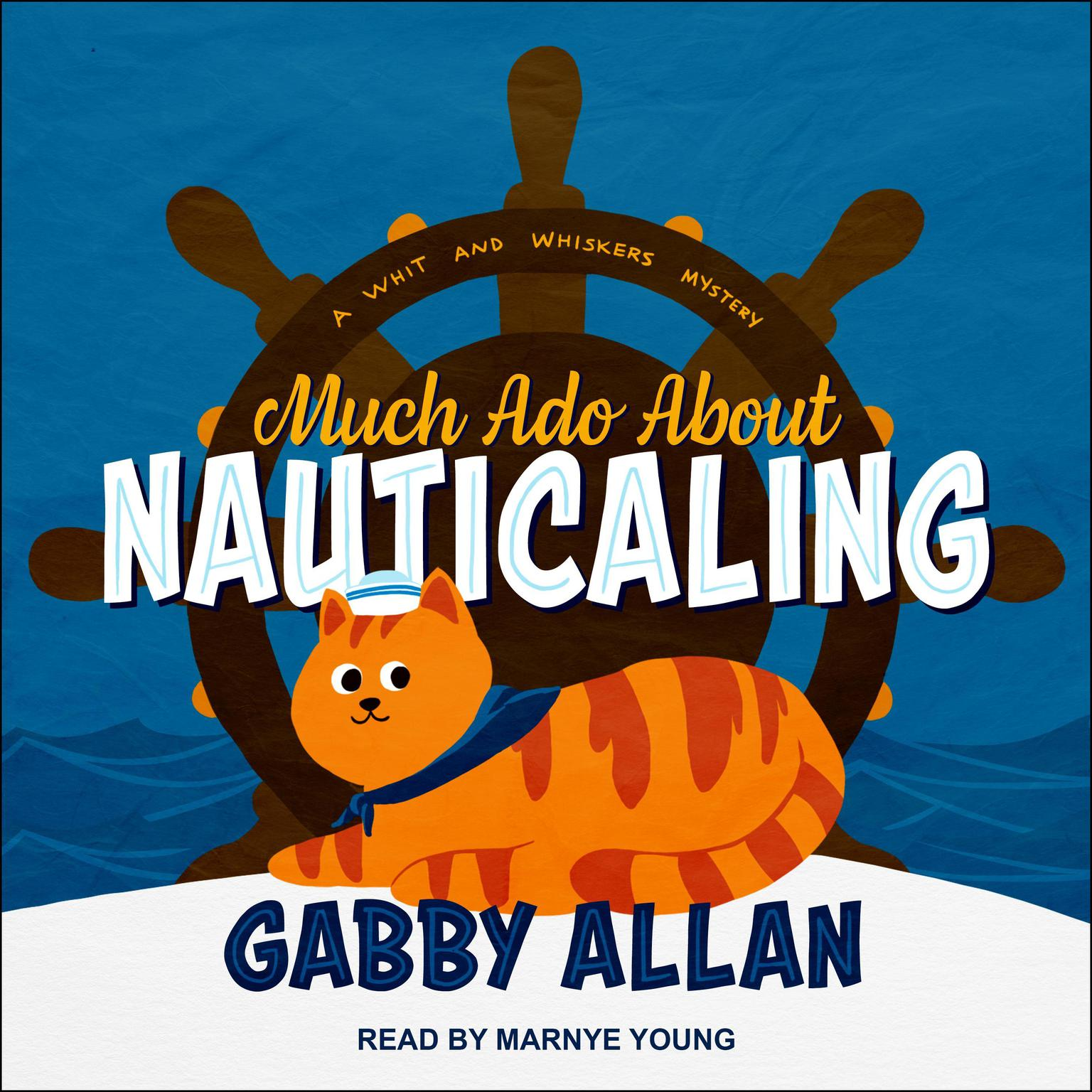 Much Ado about Nauticaling Audiobook, by Gabby Allan