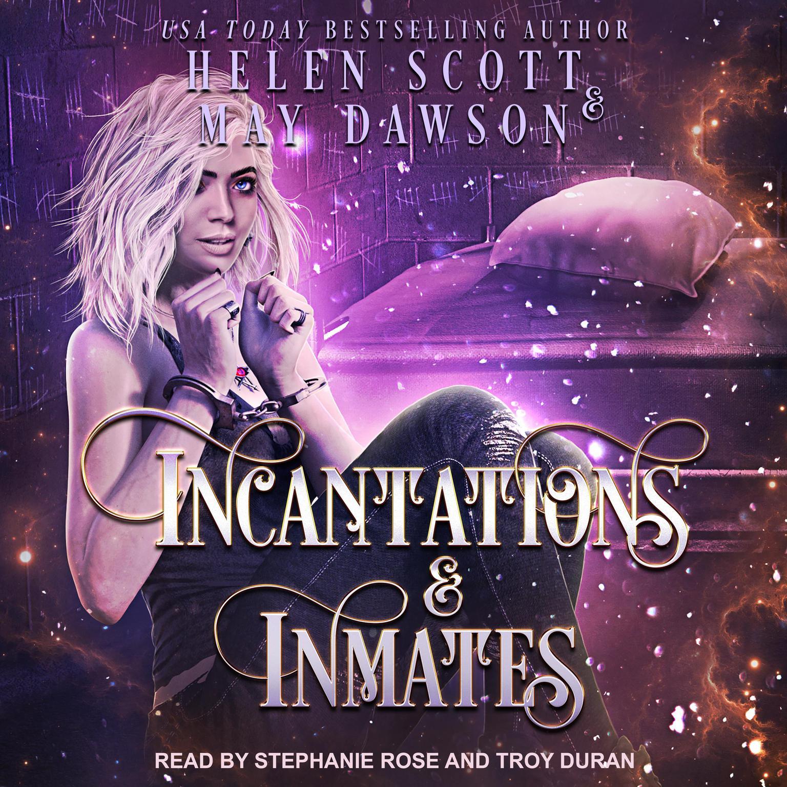Incantations and Inmates Audiobook, by May Dawson