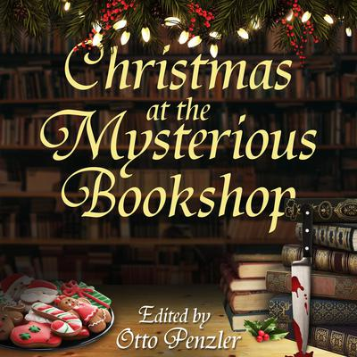 Christmas at the Mysterious Bookshop Audiobook, by Otto Penzler