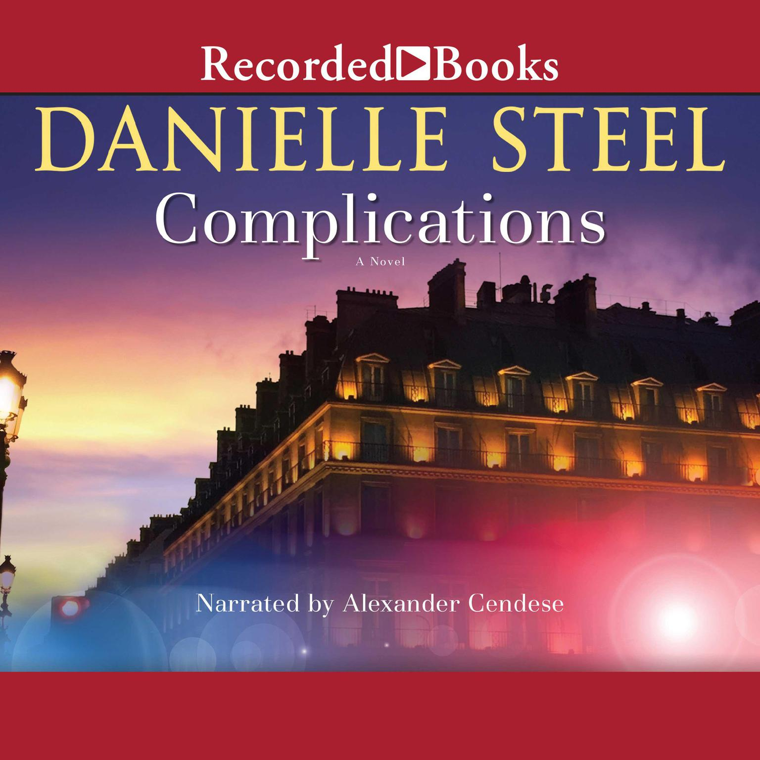 Complications: A Novel Audiobook, by Danielle Steel