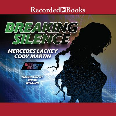 Breaking Silence Audiobook, by Mercedes Lackey, Cody Martin