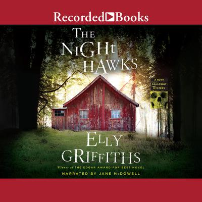 The Night Hawks Audiobook, by Elly Griffiths