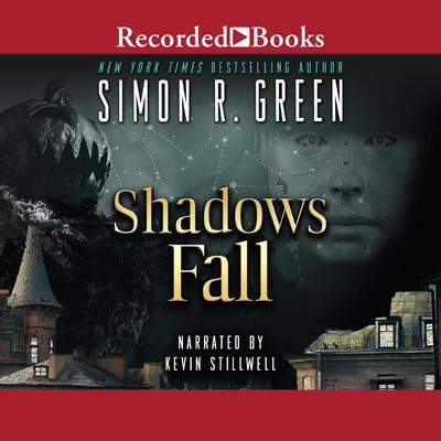 Shadows Fall Audiobook, by Simon R. Green