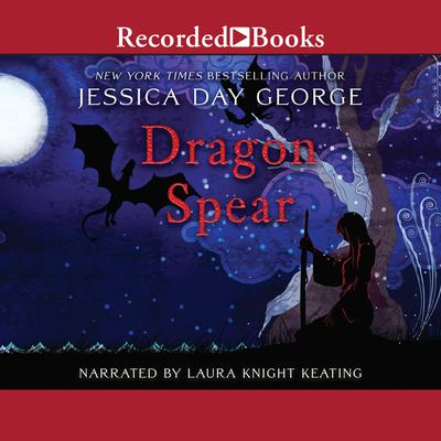 Dragon Spear Audiobook, by Jessica Day George