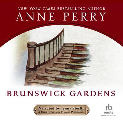 Brunswick Gardens: A Charlotte and Thomas Pitt Novel Audiobook, by