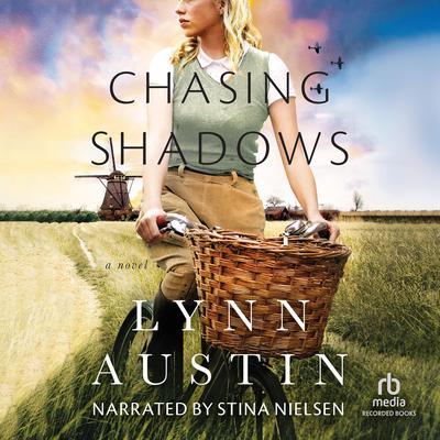 Chasing Shadows Audiobook, by Lynn Austin