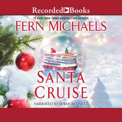 Santa Cruise Audiobook, by Fern Michaels