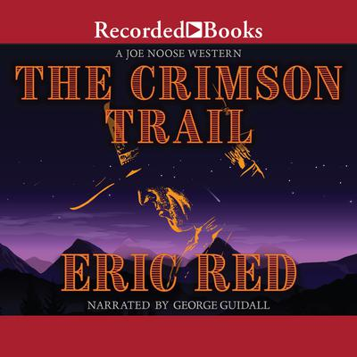 The Crimson Trail Audiobook, by Eric Red