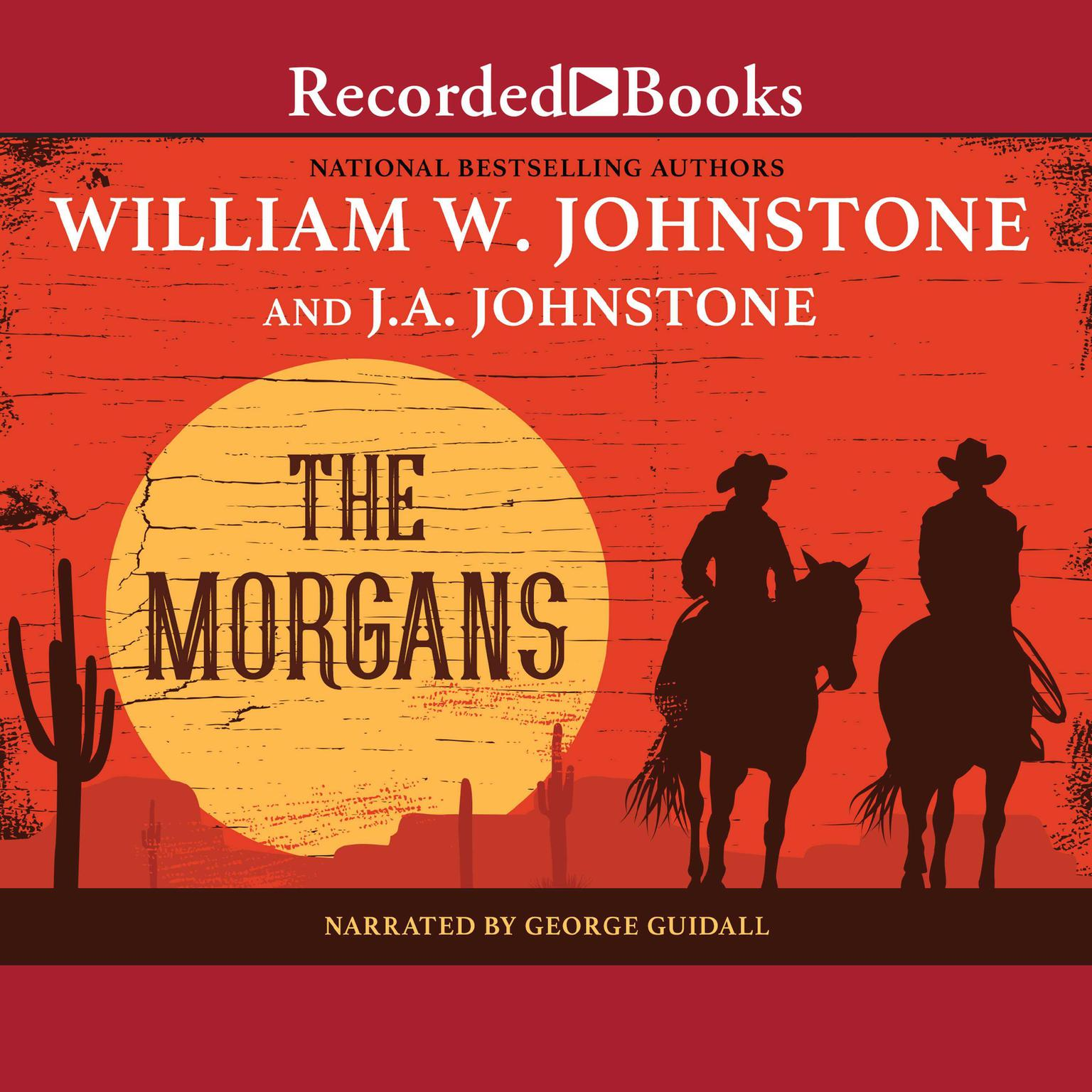 The Morgans Audiobook, by William W. Johnstone