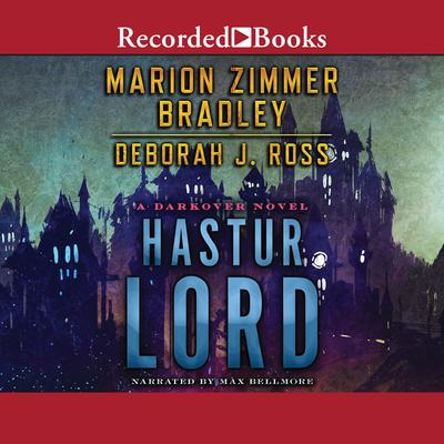 Hastur Lord: A Novel of Darkover Audiobook, by