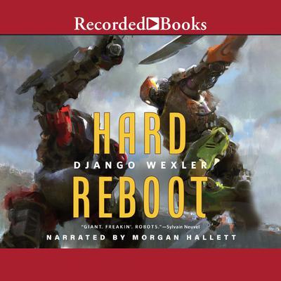 Hard Reboot Audiobook, by Django Wexler