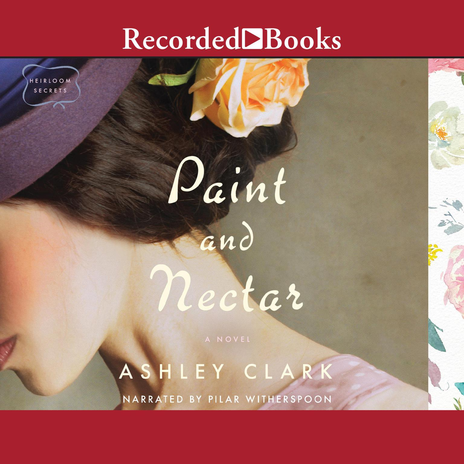 Paint and Nectar Audiobook, by Ashley Clark