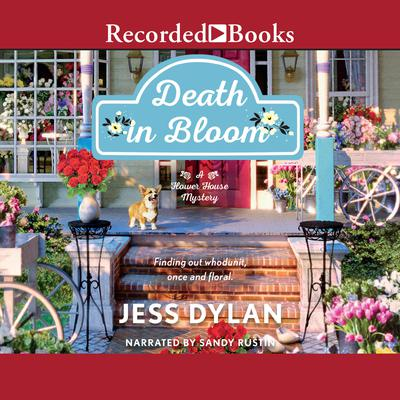 Death in Bloom Audiobook, by Jess Dylan