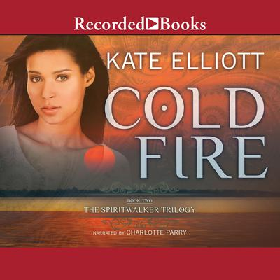 Cold Fire International Edition Audiobook, by Kate Elliott