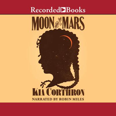 Moon and the Mars: A Novel Audiobook, by