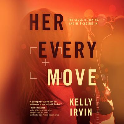 Her Every Move Audiobook, by Kelly Irvin